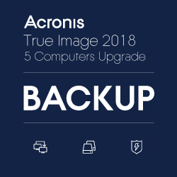 Acronis True Image 2018 5 Computers - Version Upgrade D/L
