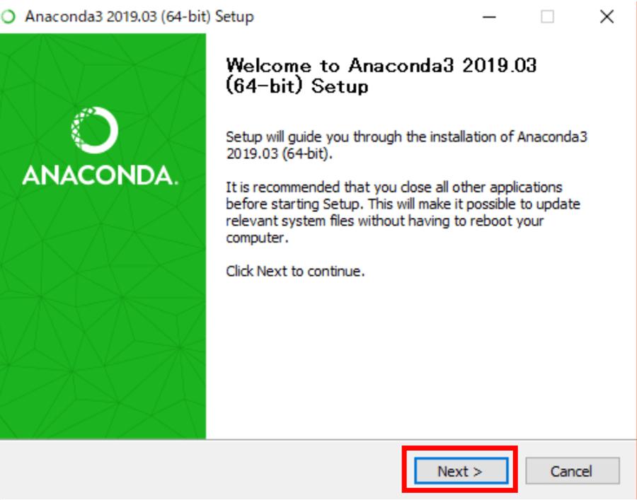Anacondaの初期画面