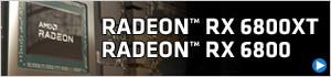 AMD Radeon RX 6800 XT・Radeon RX 6800 | 価格・性能・比較