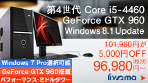 ��4����Core i5��GeForce GTX 960���ڃ~�h���^���[PC
