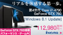 ��4����Core i7��GeForce GTX 760���ڃQ�[��PC