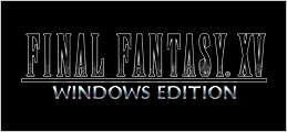 FINAL FANTASY XV WINDOWS EDITION 公式サイト