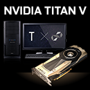 世界最高性能を誇るPC GPU『NVIDIA TITAN V』搭載BTOパソコンが新登場!
